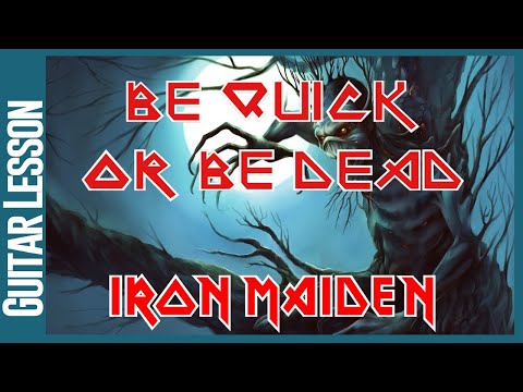 Be Quick Or Be Dead By Iron Maiden - Guitar Lesson Tutorial