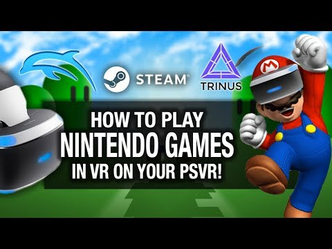 HOW TO PLAY NINTENDO GAMES IN VR ON PSVR! // Playstation VR, Trinus PSVR,  Dolphin VR Gameplay