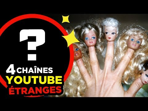 4 CHAINES YOUTUBE les plus ETRANGES