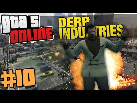 GTA 5 Online - Derp Industries #10 - EASY $30K EH? (GTA Online Organizations)