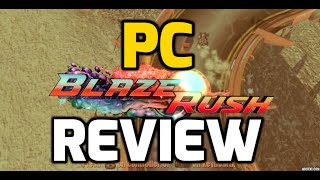 Blaze Rush Video Game Review (PC 1080p HD)
