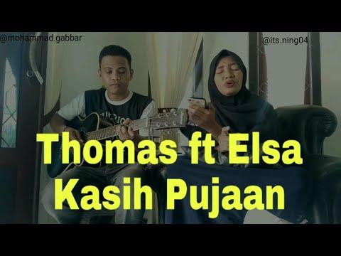 THOMAS FT ELSA - KASIH PUJAAN - COVER BY MOHAMMAD GABBAR FT NINGSI