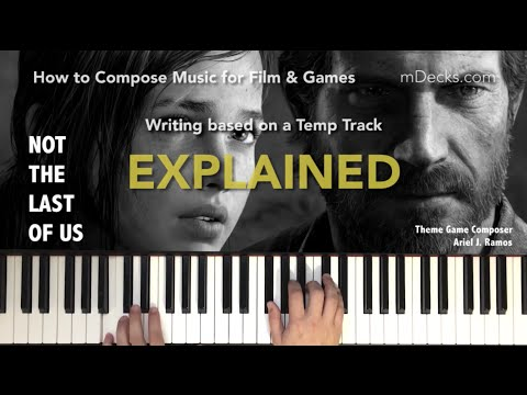 The Last of Us - How to compose music for games & film (EXPLAINED)