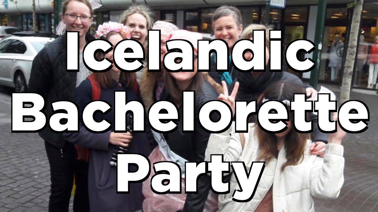ICELANDIC BACHELORETTE Party