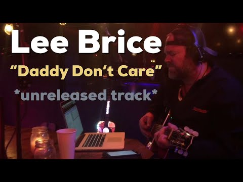 Lee Brice - Daddy Don't Care