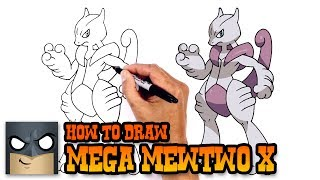 How to Draw Mega Mewtwo X | Pokemon