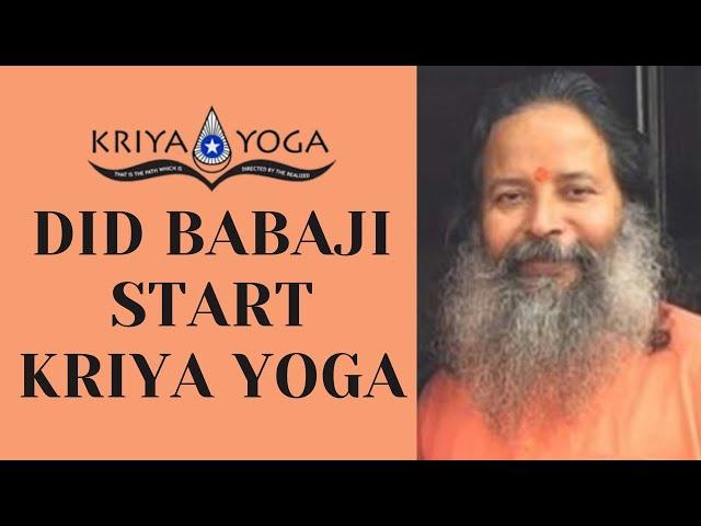 Did Babaji Start Kriya Yoga