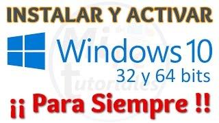 Tutorial Como Descargar e Instalar Windows 10 Español GRATIS | 32 y 64 Bits | Activado Permanente