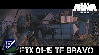 FTX 01-15 - Task Force Bravo - ArmA 3 Large-scale co-op Gameplay