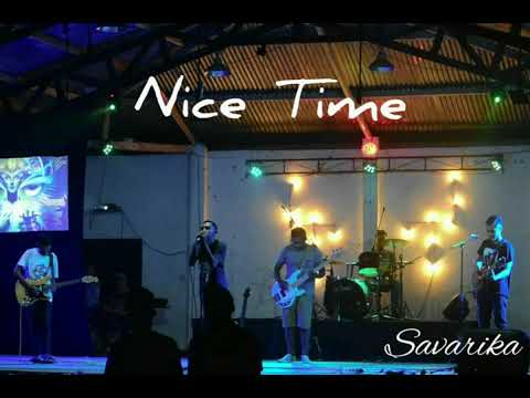 Savarika-Nice Time (Official Audio)