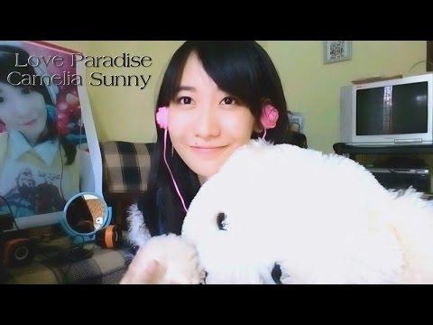 Love Paradise - Kelly Chen 2016 (Karaoke Cover by Camelia Sunny)