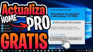 Cambia tu Windows 10 Home a Windows 10 Pro 2018😉 / Sin Formatear 😱