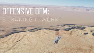 DCS World BFM - Offensive BFM 5 - Bringing it all together