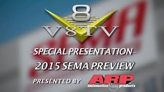 V8TV 2015 SEMA Show Video Coverage Preview Video & Booth Babe Challenge!