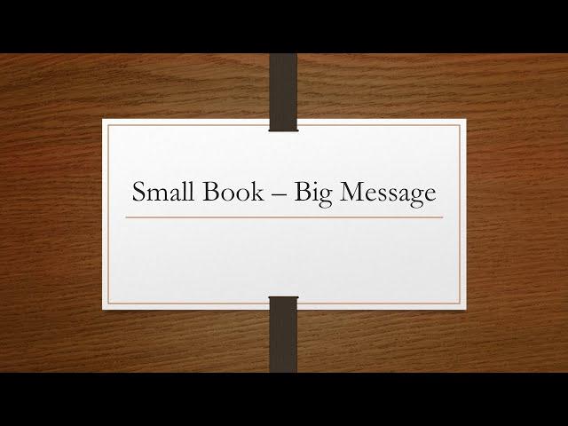 Small Book - Big Message, Part 1 · 210418 Sunday Evening · Brother Ross Kilfoyle