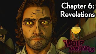 The Wolf Among Us Gameplay Walkthrough - Episode 2: Smoke and Mirrors ¦ Chapter 6: Revelations [HD]