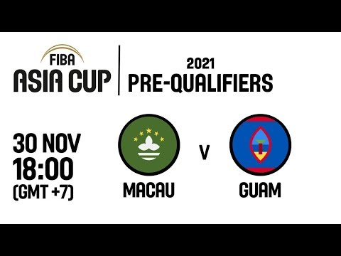 Macau v Guam - Full Game - FIBA Asia Cup 2021 Pre