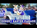 DISNEY EASTER PARADE at MAGIC KINGDOM Theme Park 2019 - See what's new!!