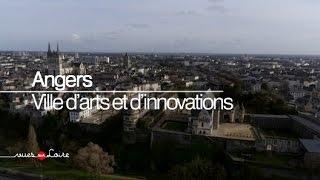 Vues sur Loire : Angers, ville d'arts et d'innovations