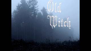 Old Witch - Funeral Rain