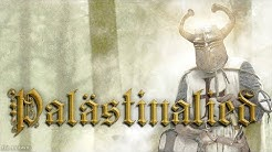 Palästinalied ✟ [German crusader song][+English translation]