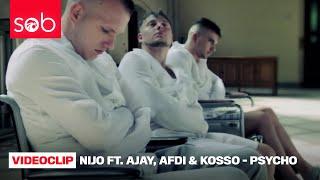 NIJO FT. AJAY, AFDI & KOSSO - PSYCHO (PROD. VALENTINE)