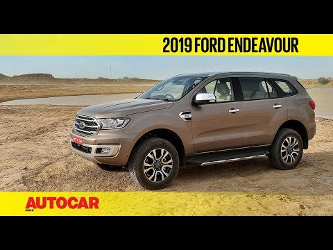 2019 Ford Endeavour | Prices & First Look | Autocar India