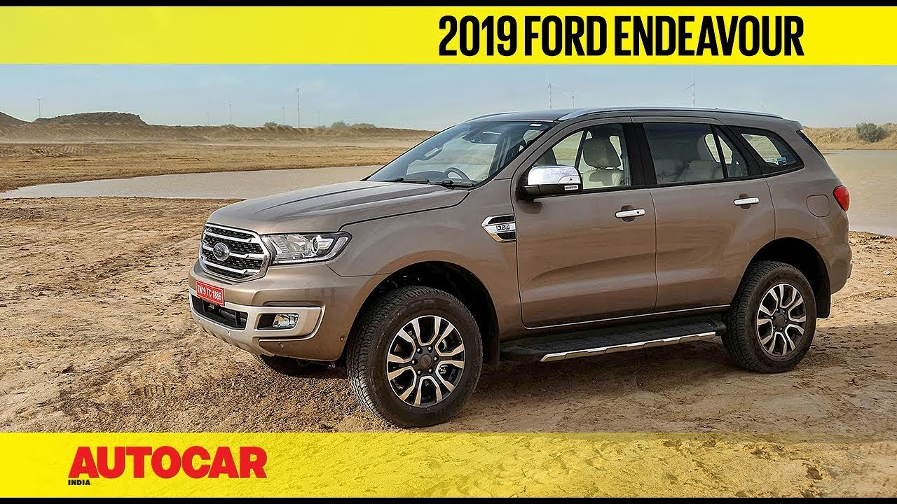 2019 Ford Endeavour Prices First Look Autocar India Youtube