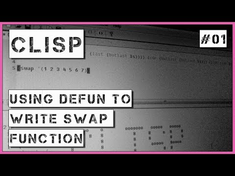 LISP 01 Using defun to write swap function example - YouTube