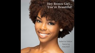 "The Reveal of ""Hey Brown Girl... You're Beautiful!"""