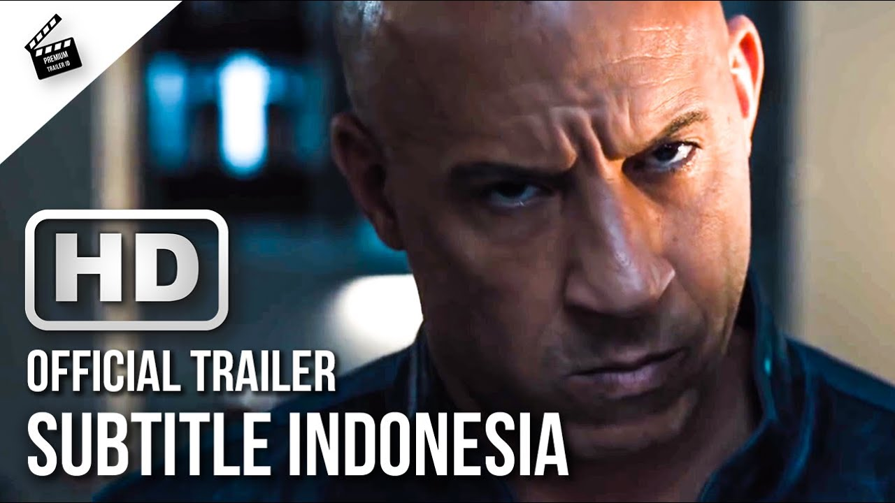 Fast Furious 9 Official Trailer 2021 Hd Subtitle Indonesia Premium Trailer Id Youtube