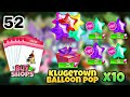 My little pony part 52.play klugetown balloon pop 10 times also buy some shops.