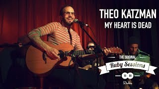 Theo Katzman // My Heart Is Dead (Live at The Ruby Sessions)