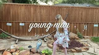 Young Man by The Chicks // Cover by Taylor Elliott