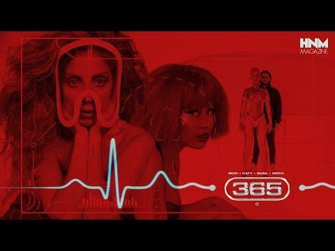 Zedd Katy Perry - 365 feat Lady Gaga & Nicki Minaj MASHUP