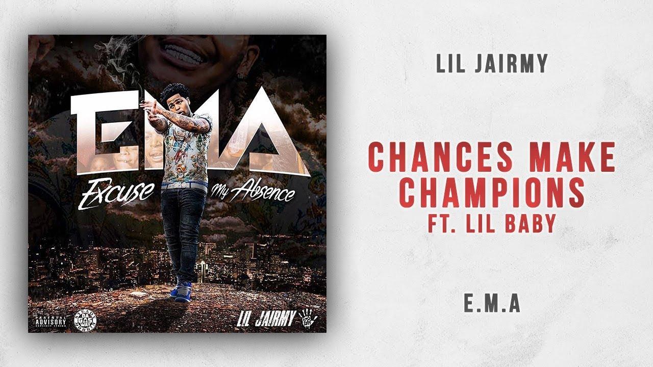 Lil Jairmy & Lil Baby - Chances Make Champions