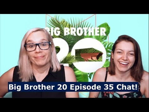 Big Brother 20 Episode 35 Chat 09/13/18