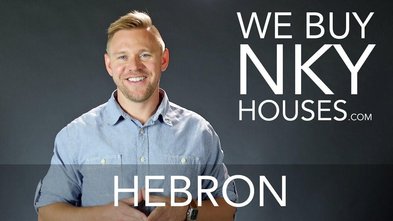 We Buy Houses in Hebron KY - CALL 859.412.1940 - Sell Your Hebron House Fast For Cash