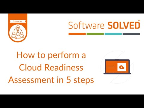 How to perform a Cloud Readiness Assessment in 5 steps