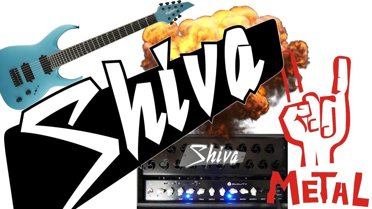 Shiva Audio - DUALITY tube amp head - Rock Metal Demo/Test