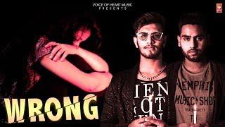 Wrong (Full Song) New Hindi Rap Song 2019  Yogesh Kumar   Captain D Ft. Deepika Goswami