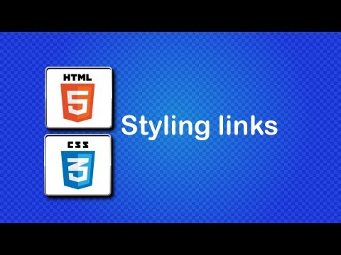 HTML5 And CSS3 Beginner Tutorial 25 - Styling Links