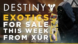 destiny xur s exotic armor this week plus ice breaker and more heavy ammo for sale