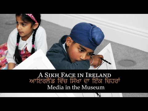 A Sikh Face In Ireland - Media in the Museum (2010) Clip
