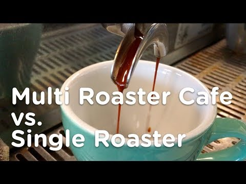 Multi Roaster vs. Single Roaster Cafe. What's right for your coffee business?
