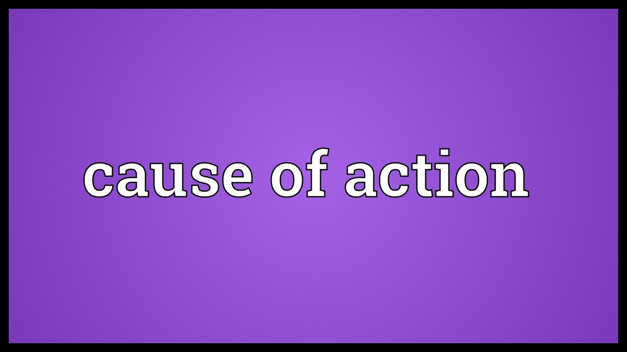 Cause of action Meaning