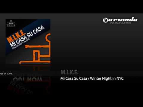 M.I.K.E. - Mi Casa Su Casa (Original Mix) (CLEL040)