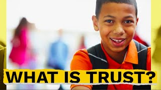 SEL Video Lesson of the Week (wk. 38 ) What is Trust?