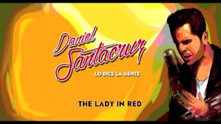 Daniel Santacruz - The Lady In Red (Audio) Kizomba