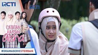 CATATAN HARIAN AISHA - Aisha Terus Ingin Menjauhi Rafa Demi Kebaikan Rafa [4 MARET 2018]